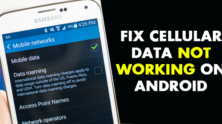 How to Fix Cellular Data Not Working On Android