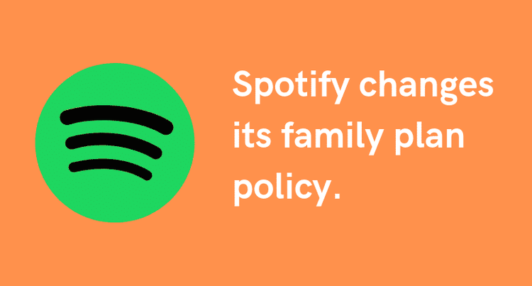 Spotify Has Updated Its Family Plan's Policy
