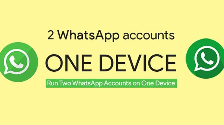 How To Run Multiple WhatsApp Account On Your Android Phone