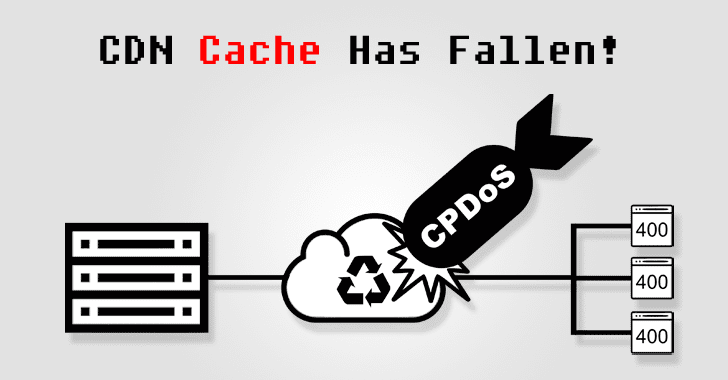 New Cache Poisoning Attack Lets Attackers Target CDN Protected Sites