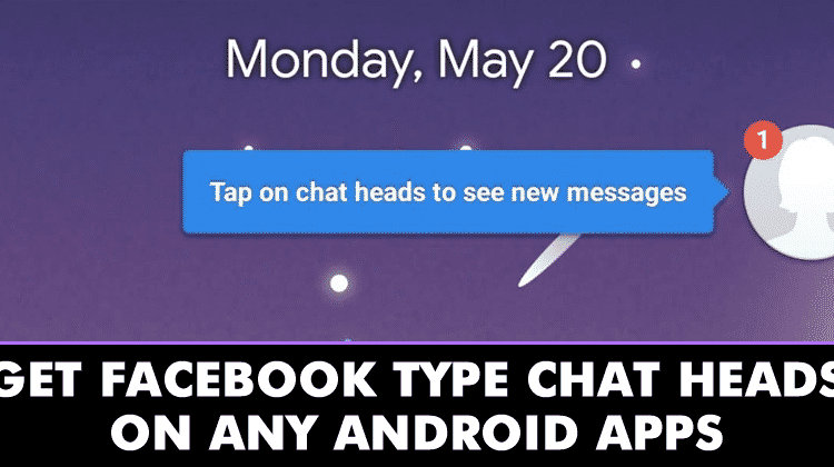 How To Get Facebook Type Chat heads On Android Apps