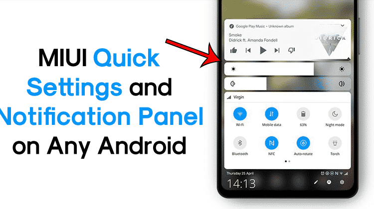How To Get MIUI Quick Settings and Notification Panel On Any Android