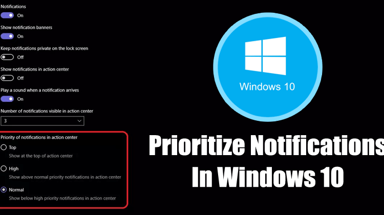 How to Prioritize Notifications in the Windows 10 Action Center