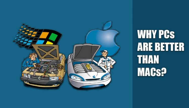 5 Reasons: Why Windows PC is better than MAC