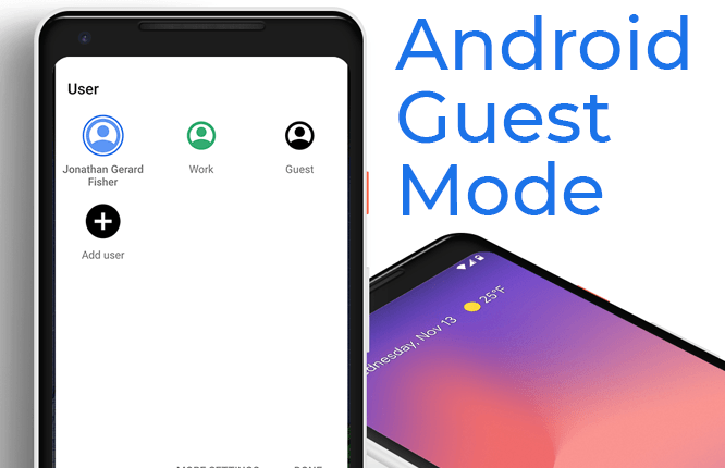 How to Set Up Android Guest Mode and Why You Should