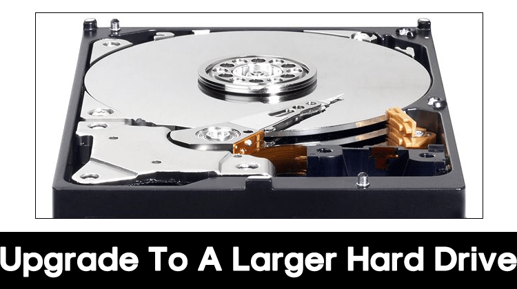 How to Upgrade to a Larger Hard Drive Without Reinstalling Windows