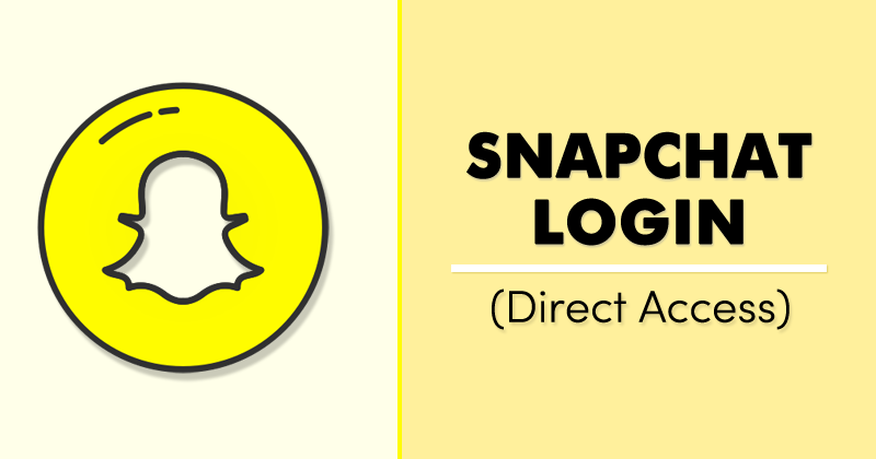 Directly Login to Snapchat Account On PC