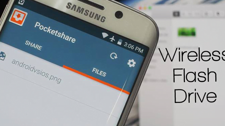 Turn Your Android into a Wireless Flash Drive for PC or MAC