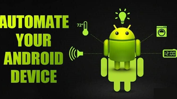 10 Best Android Apps To Automate Tasks