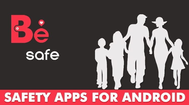 10 Best Safety Apps You Must Have On Your Android Smartphone