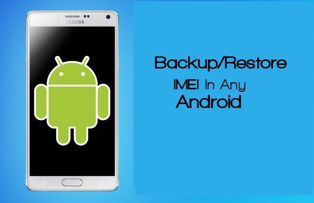 Backup and Restore IMEI in Rooted Android