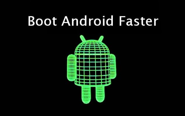 Boot FasterAfter Rooting