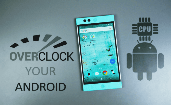 Overclock Your Android Device