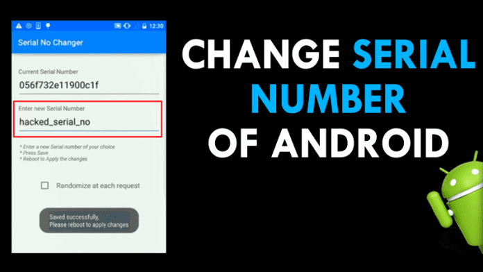 Change Serial Number Of Your Android