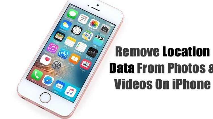 How To Remove Location Data From Photos & Videos On iPhone