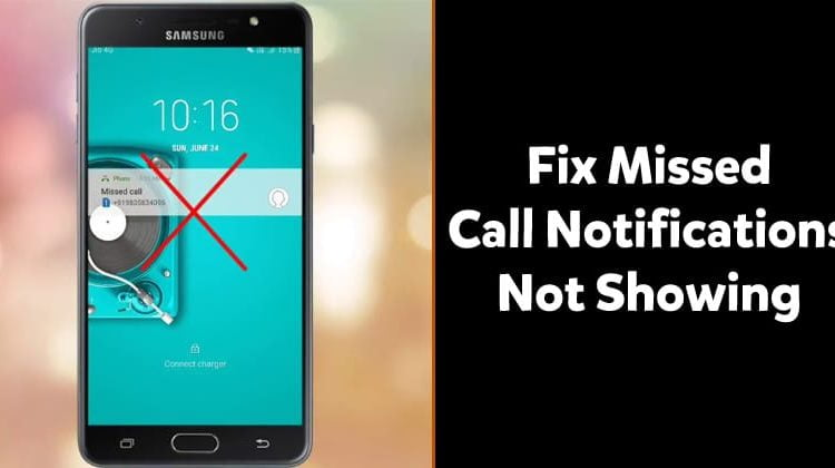 How to Fix Missed Call Notification Not Showing in Android