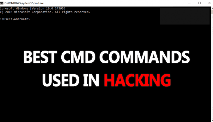 Top 15 Best CMD Commands Used In Hacking 2019