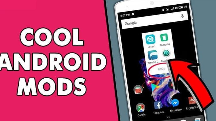 25 Cool Android Mods you Should Definitely Use