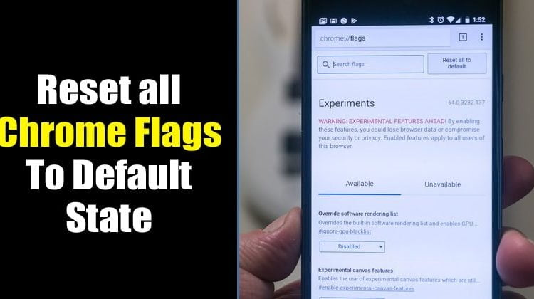 How To Reset Chrome Flags to Default state on Android and PC