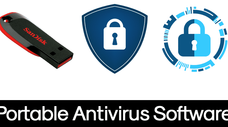 10 Best Portable Antivirus Software For Windows