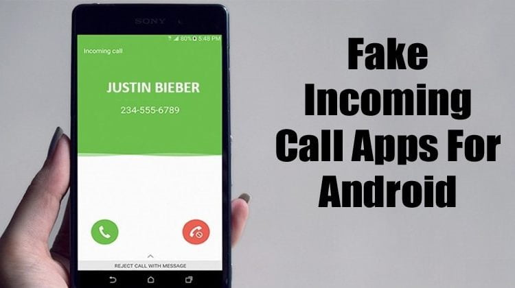 5 Best Fake Incoming Call Apps For Android in 2020