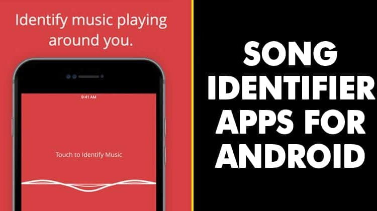 10 Best Song Identifier Apps For Android in 2020