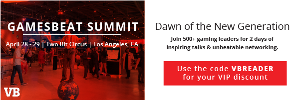 GamesBeat Summit April 28   Two Bit Circus   Los Angeles, CA. Dawn of the New Generation. Join 500+ gaming leaders for 2 days of inspiring talks and unbeatable networking.