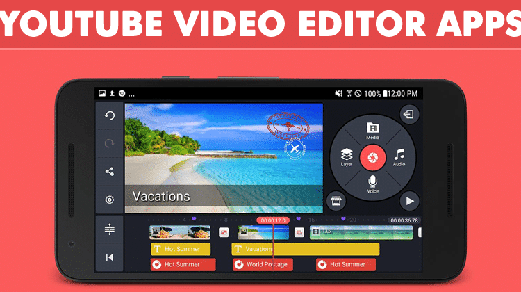 10 Best YouTube Video Editor Apps For Android