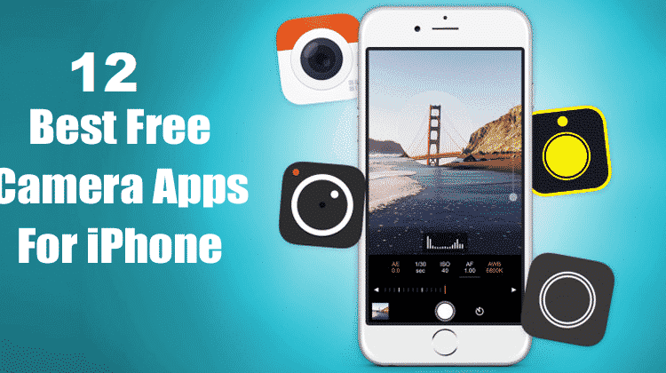 12 Best Free Camera Apps For iPhone in 2020