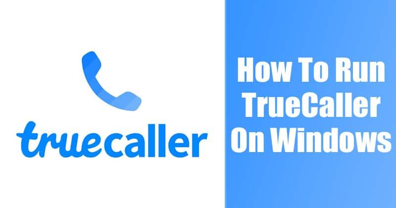Run TrueCaller on PC