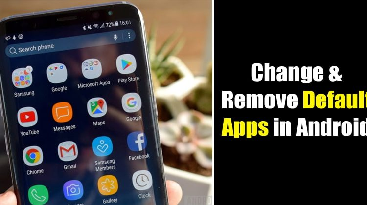 How to Change and Remove Default Apps in Android