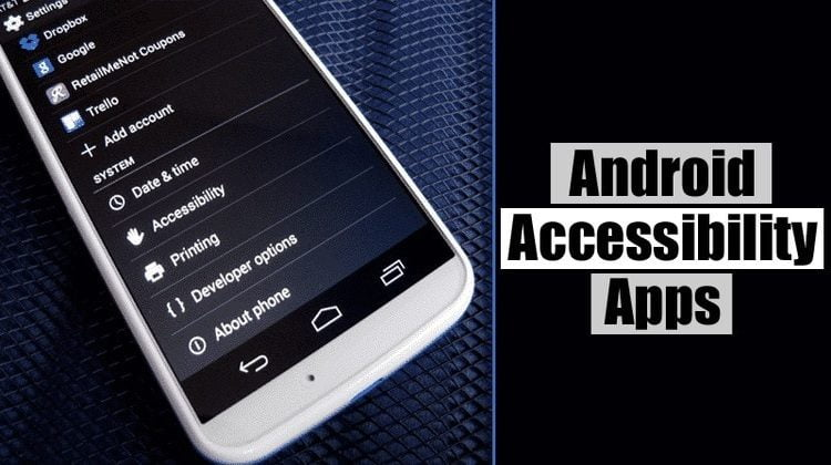 10 Best Free Accessibility Apps For Android in 2020