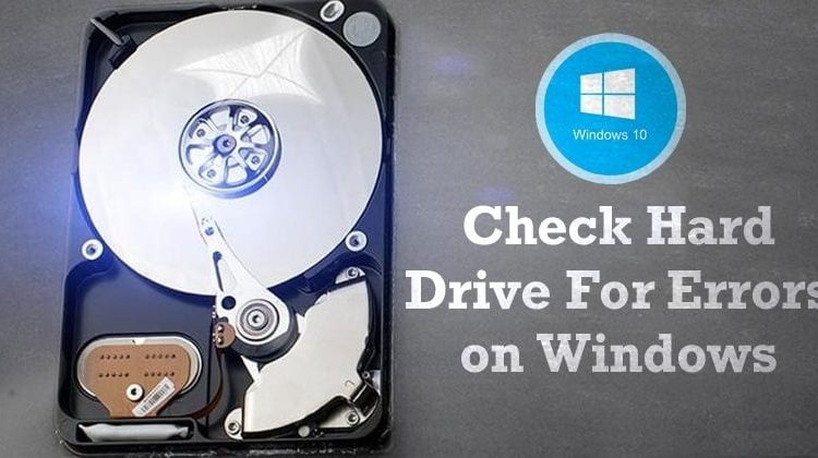 How To Check Your Hard Drive for Errors on Windows 10