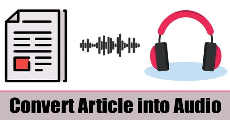 How To Convert any Article into Audio File On Android