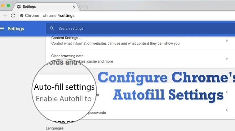 How To Enable & Configure Google Chrome Autofill Settings
