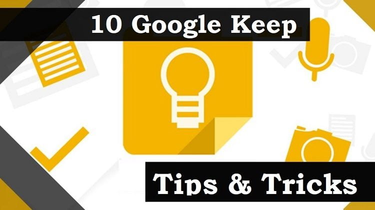 10 Google Keep Tips & Tricks to Be a More Productive Learner
