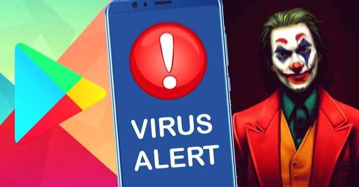 Joker Malware Apps Bypass Google's Security to Spread via Play Store