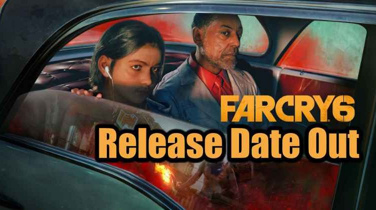Far Cry 6 Release Date Confirmed For February 2021!