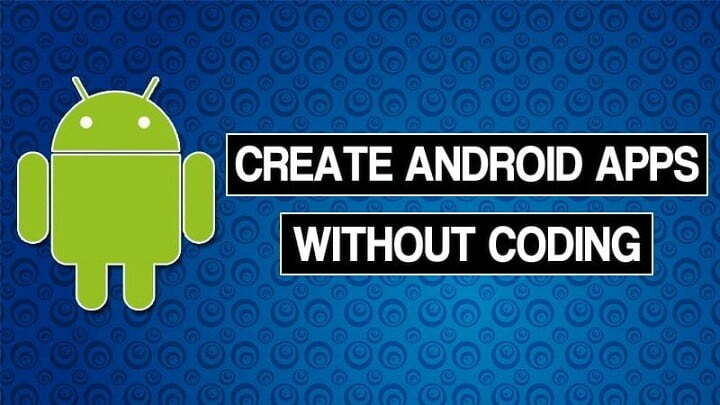 How To Create Android Apps Without Coding in 2020