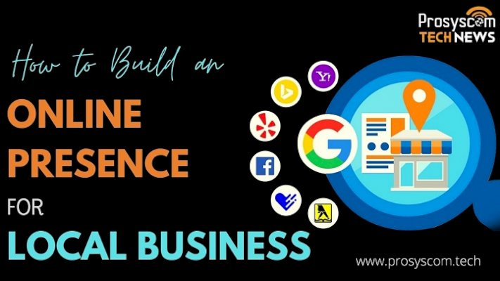 How to Build an Online Presence For Local Business