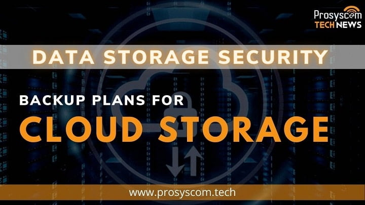 Data Storage Security – Backup Plans for Cloud Storage