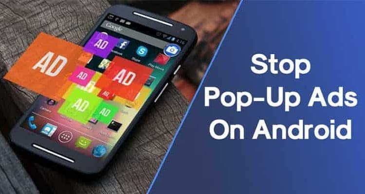 How To Stop Pop-Up Ads on Chrome for Android