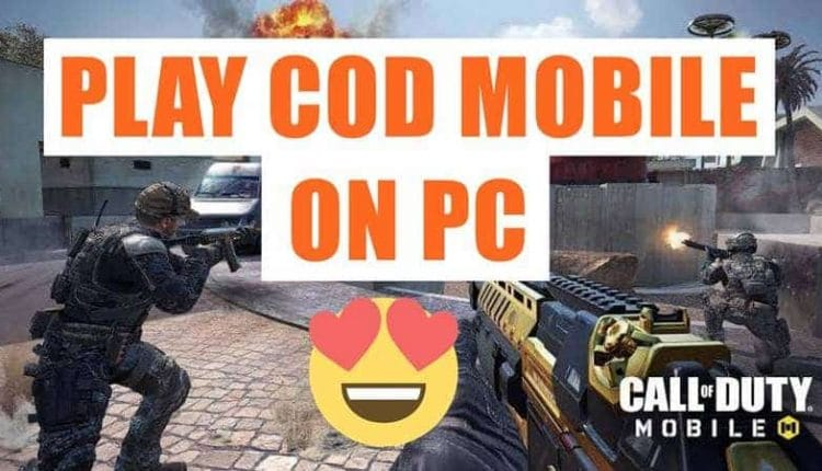 How to Play Call of Duty: Mobile On PC/Laptop in 2020