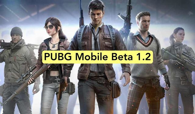 PUBG Mobile 1.2 Beta Apk