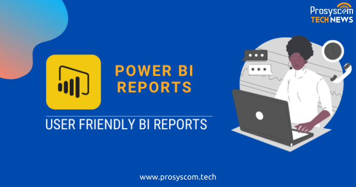 Pro tips for making Power BI reports user friendly