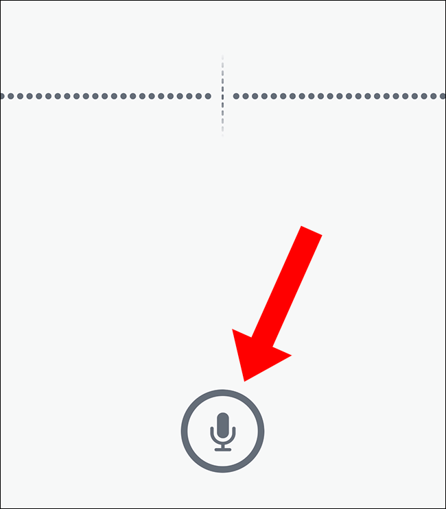 select the microphone symbol once to begin your recording