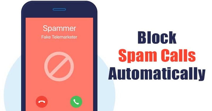 How to Automatically Block Spam Calls On Android