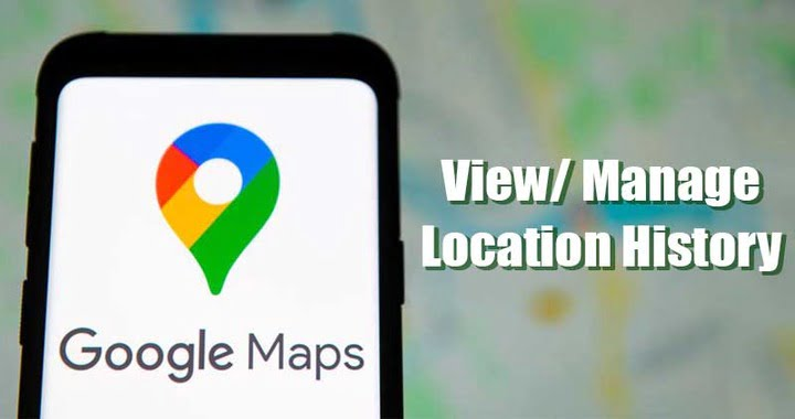 How to View & Manage Your Location History in Google Maps